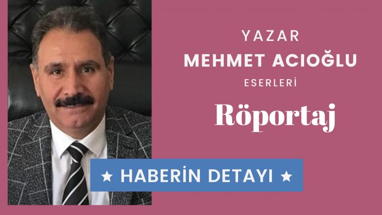 Mehmet Acıoğlu Röportaj