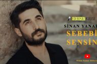 Sinan Yanar – Sebebi Sensin